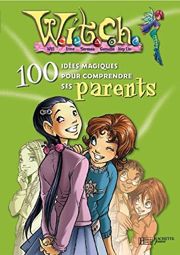 Witch : 100 idées parents