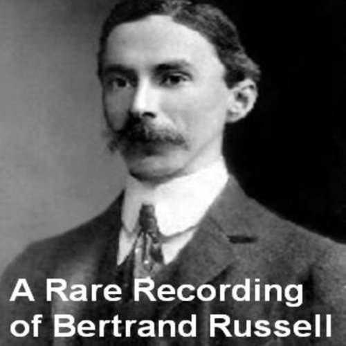 A Rare Recording of Bertrand Russell cover art