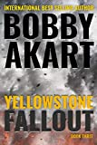 Yellowstone: Fallout: A Survival Thriller
