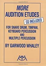More Audition Etudes: For Snare Drum, Timpani, Keyboard Percussion and Multiple Percussion