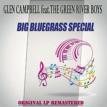 Big Bluegrass Special - Original Lp Remastered (feat. The Green River Boys)