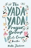 The Yada Yada Prayer Group Gets Caught (Yada Yada Series Book 5)