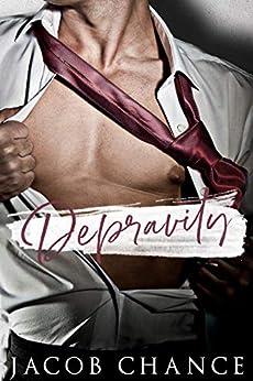 Depravity (King University Book 1) by [Jacob  Chance]
