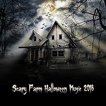 Scary Farm Halloween Music 2018