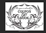 Coupon Gift Book: 20 Blank DIY Gift Vouchers / Perfect For Couples, Friends & Family / Great Gift Idea For Birthdays, Valentine's Day, Sweetest Day, Christmas & More / Detailed Black & White Designs