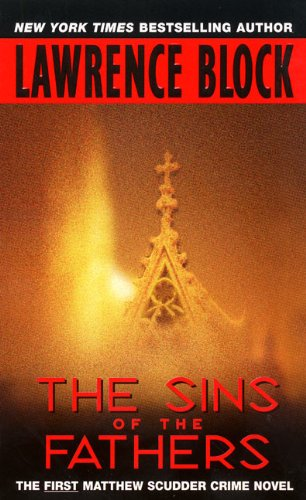 The Sins of the Fathers (Matthew Scudder Mysteries Book 1) by [Lawrence Block]