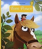 Tom Pouce - Tom Pouce - Dès 3 ans