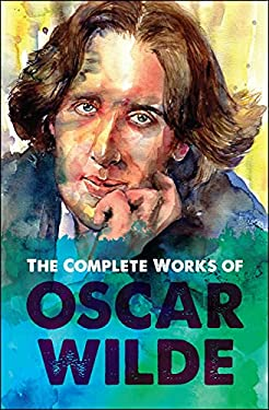 The Complete Works of Oscar Wilde (Digital Fire Super Combos Book 6)