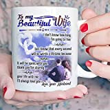 TERAVEX Valentines Day for Her- To My Beautiful Wife 11 oz Ceramic coffee mug, Present Idea Gifts From Husband To Wife, Women, Her On Wedding Anniversary, Birthday, Mother's Day Christmas Gift Ideas