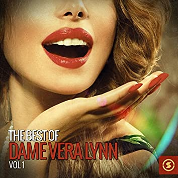 The Best of Dame Vera Lynn, Vol. 1