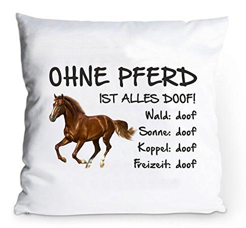 AdriLeo Kissenbezug 40x40cm Ohne Pferd ist Alles doof! (Brauner)