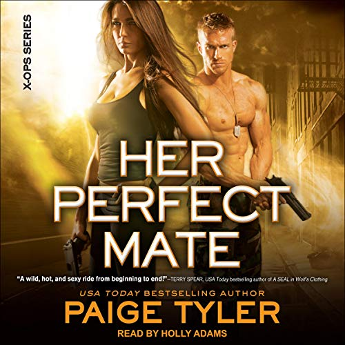 Her Perfect Mate: X-Ops Series, Book 1