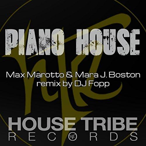 Max Marotto & Mara J Boston