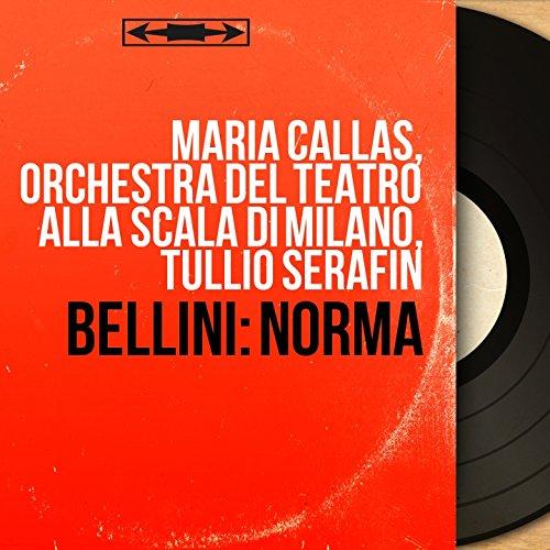 Bellini: Norma (Mono Version)
