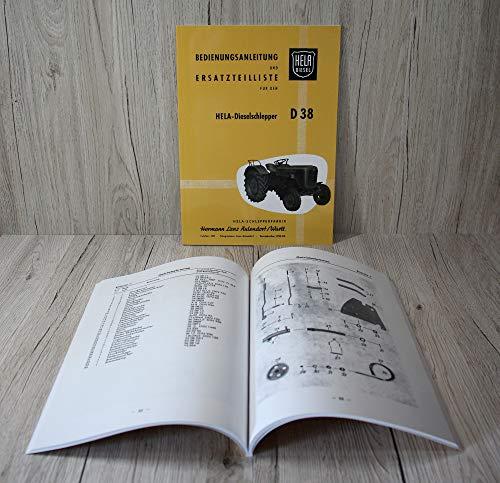 HELA Betriebsanleitung Bedienungsanleitung und Ersatzteilliste Ersatzteilkatalog Traktor D38