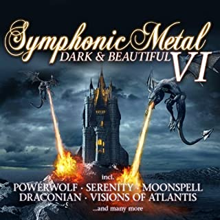 Symphonic Metal 6 - Dark & Beautiful by Various Artists (2013-11-29)