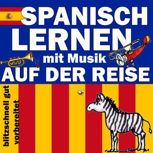 Auf der Reise (Spanisch Lernen mit Musik) Titelbild