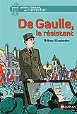 De Gaulle, le résistant (8)