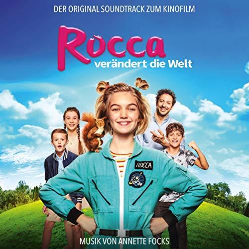 Rocca verändert die Welt (Original Motion Picture Soundtrack)