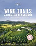 Wine Trails - Australia & New Zealand - 1ed - Anglais