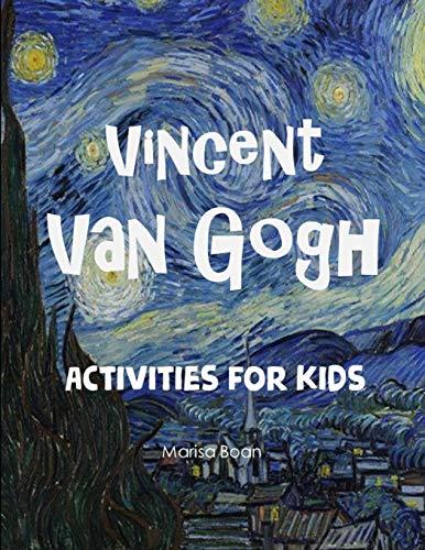Vincent Van Gogh: Activities for Kids