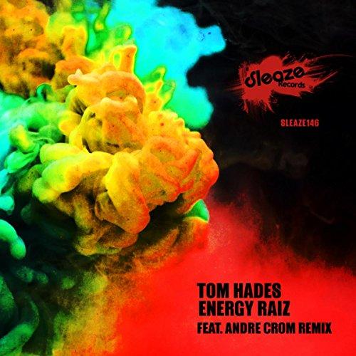 Energy Raiz (Andre Crom Remix)