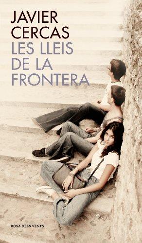 Les lleis de la frontera (Catalan Edition)