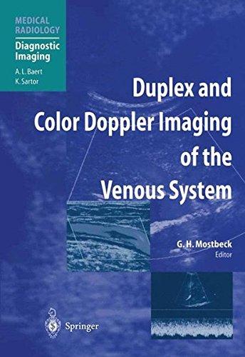 Duplex and Color Doppler Imaging of the Venous System (Medical Radiology / Diagnostic Imaging)