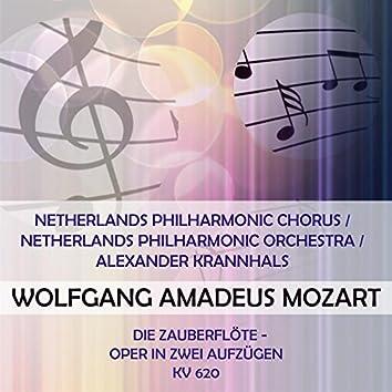 Netherlands Philharmonic Chorus / Netherlands Philharmonic Orchestra / Alexander Krannhals Play: Wolfgang Amadeus Mozart: Die Zauberflöte - Oper in Zwei Aufzügen, Kv 620 (Live)