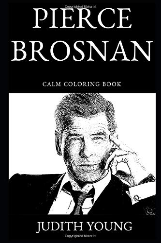 Pierce Brosnan Calm Coloring Book