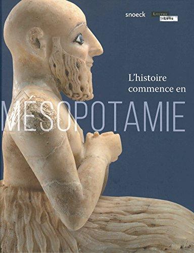 L'histoire commence en Mésopotamie