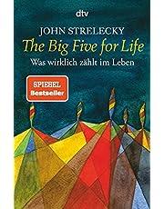 The Big Five for Life: Was wirklich zählt im Leben: 34528