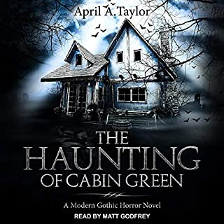 The Haunting of Cabin Green audiobook cover art