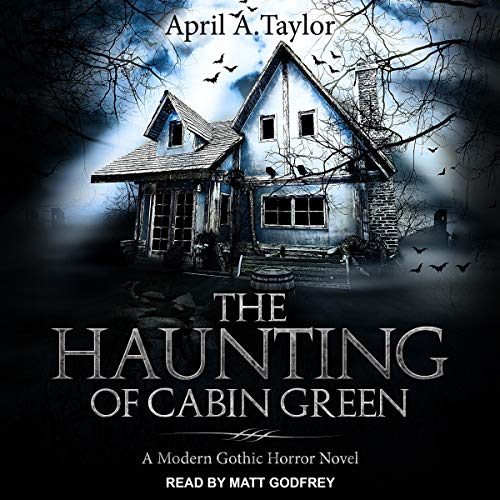 The Haunting of Cabin Green cover art