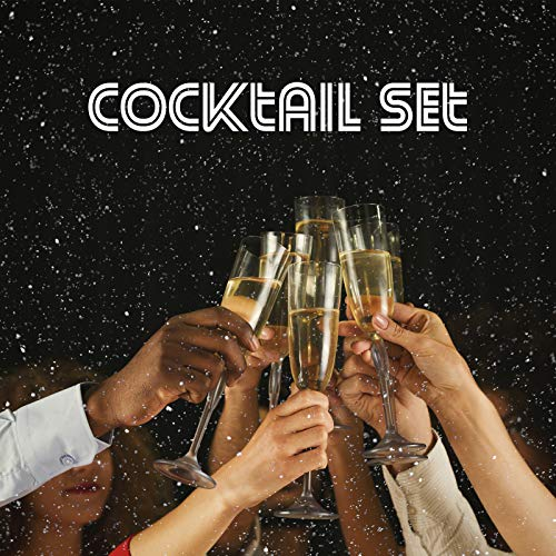 Cocktail Set: Essential Chillout Music for Drinking Party