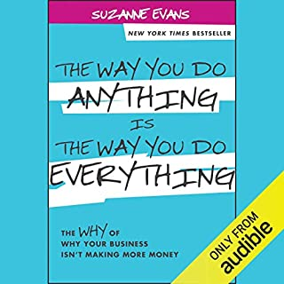 The Way You Do Anything Is the Way You Do Everything audiobook cover art