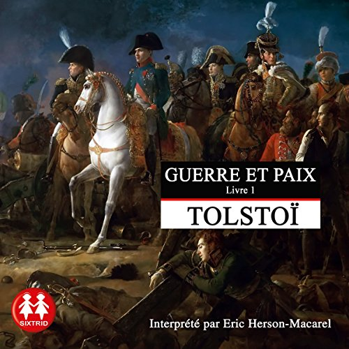 Guerre et Paix 1 audiobook cover art