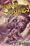 Dead on the Bones: Pulp on Fire