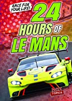 24 Hours of Le Mans (Race for Your Life!)