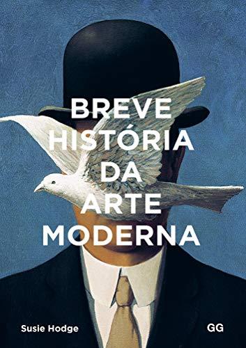 Breve historia da arte moderna: Um guia de bolso para os principais gêneros, obras, temas e técnicas