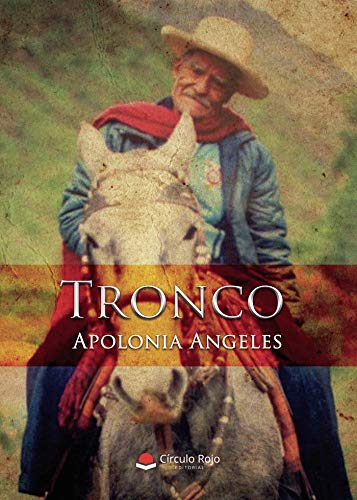 Tronco (Spanish Edition)