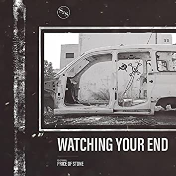 Sent2Space - Watching Your End (feat. Price Of Stone)