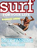 Surf for Your Life: Grommets' Edition - Mick Fanning