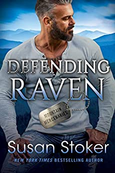Defending Raven (Mountain Mercenaries Book 7) by [Susan Stoker]