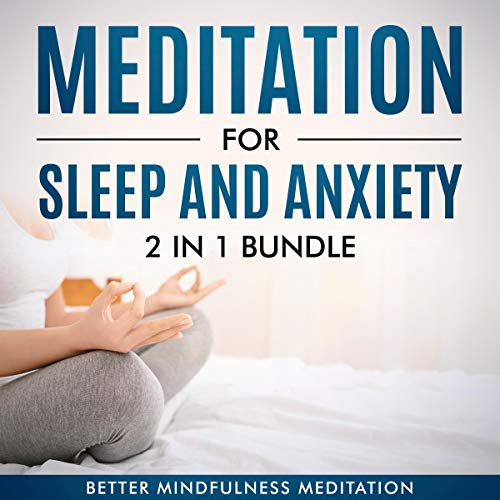 Meditation for Sleep and Anxiety, 2 in 1 Bundle  By  cover art