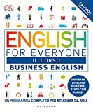 English for everyone. Business english. Il corso. Un programma completo per studiare da soli. Con Contenuto digitale (fornito elettronicamente)