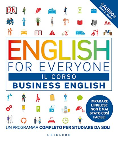 English for everyone. Business english. Il corso. Un programma completo per studiare da soli. Con Contenuto digitale (fornito elettronicamente)