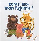 RENDS-MOI MON PYJAMA !