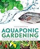 Aquaponic Gerdening: A Step-by-Step Guide to Raising Vegetables & Fish Together (Paperback) - Common