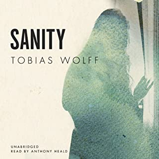 Sanity                   By:                                                                                                                                 Tobias Wolff                               Narrated by:                                                                                                                                 Anthony Heald                      Length: 24 mins     2 ratings     Overall 5.0